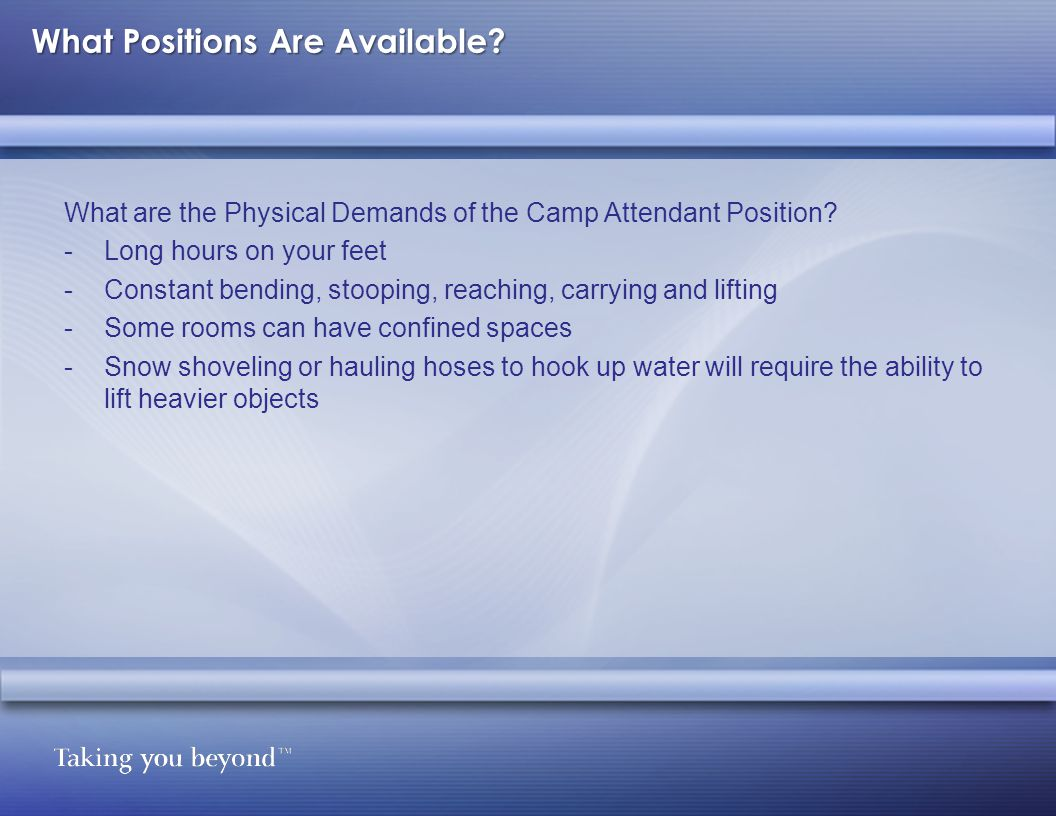 What are the Physical Demands of the Camp Attendant Position.