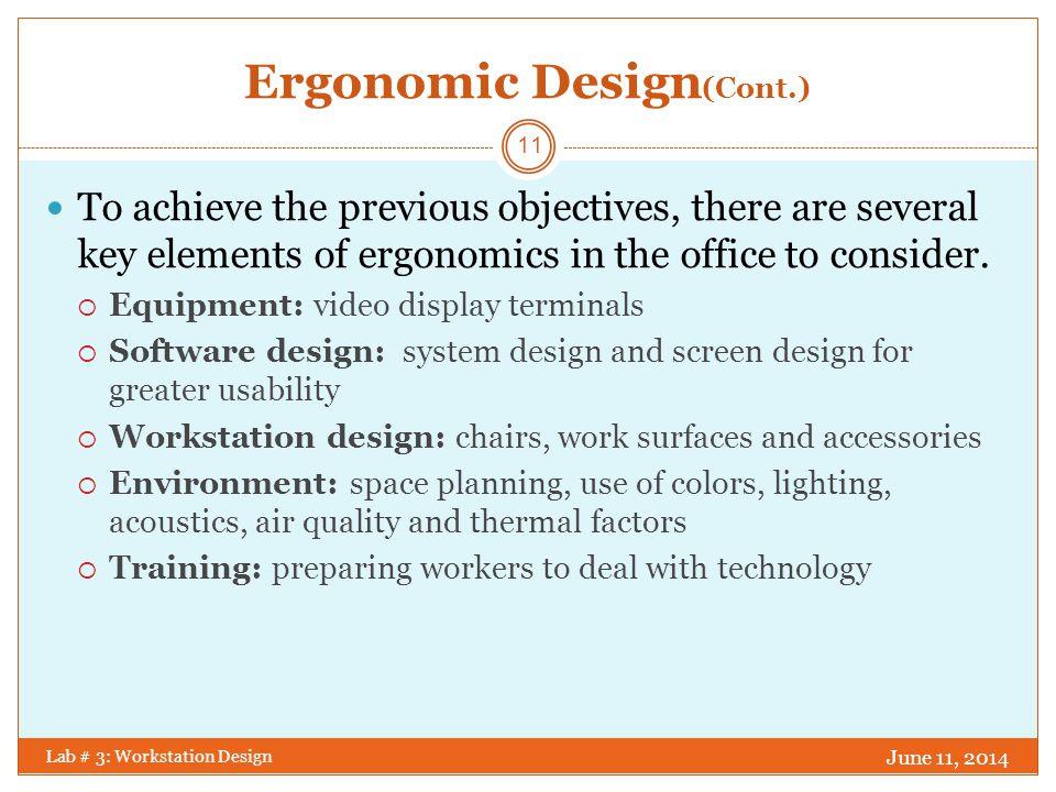 MODERN WORK ENVIRONMENT Lab # 3: Workstation Design June 11, 2014 12 Workstation Design