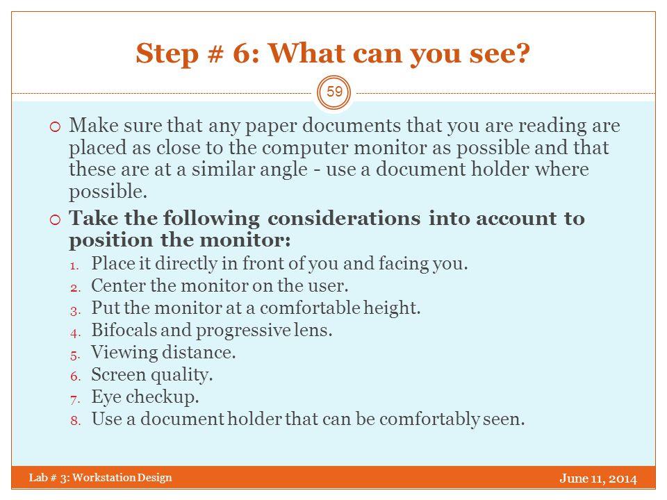 Step # 7: Posture, posture, posture.