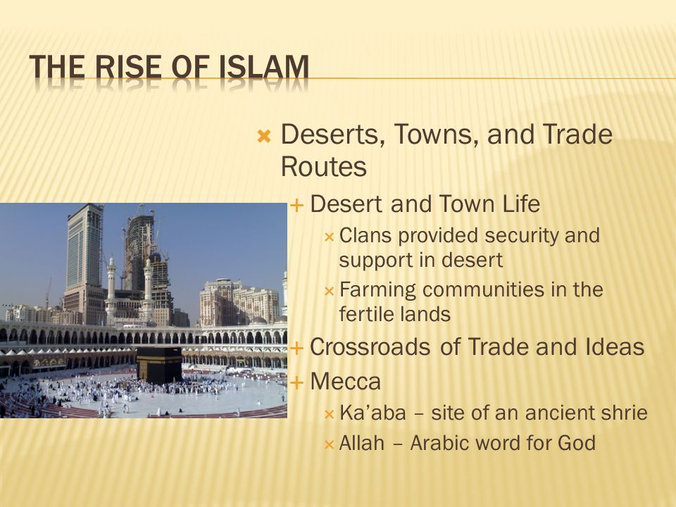 Deserts, Towns, and Trade Routes Desert and Town Life Clans provided security and support in desert Farming communities in the fertile lands Crossroad