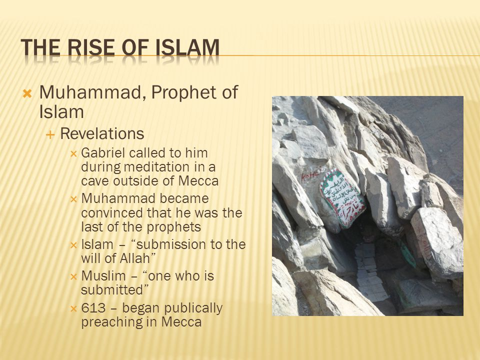Muhammad, Prophet of Islam The Hijrah Migration from Mecca to Yathrib (renamed Medina) Muhammad became the leader politically, socially, and religiously Returning to Mecca Muhammad led 10,000 of his believers back to Mecca in 630