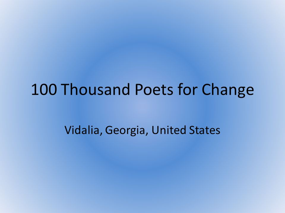 100 Thousand Poets for Change Vidalia, Georgia, United States