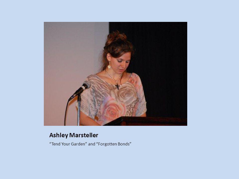 Ashley Marsteller Tend Your Garden and Forgotten Bonds