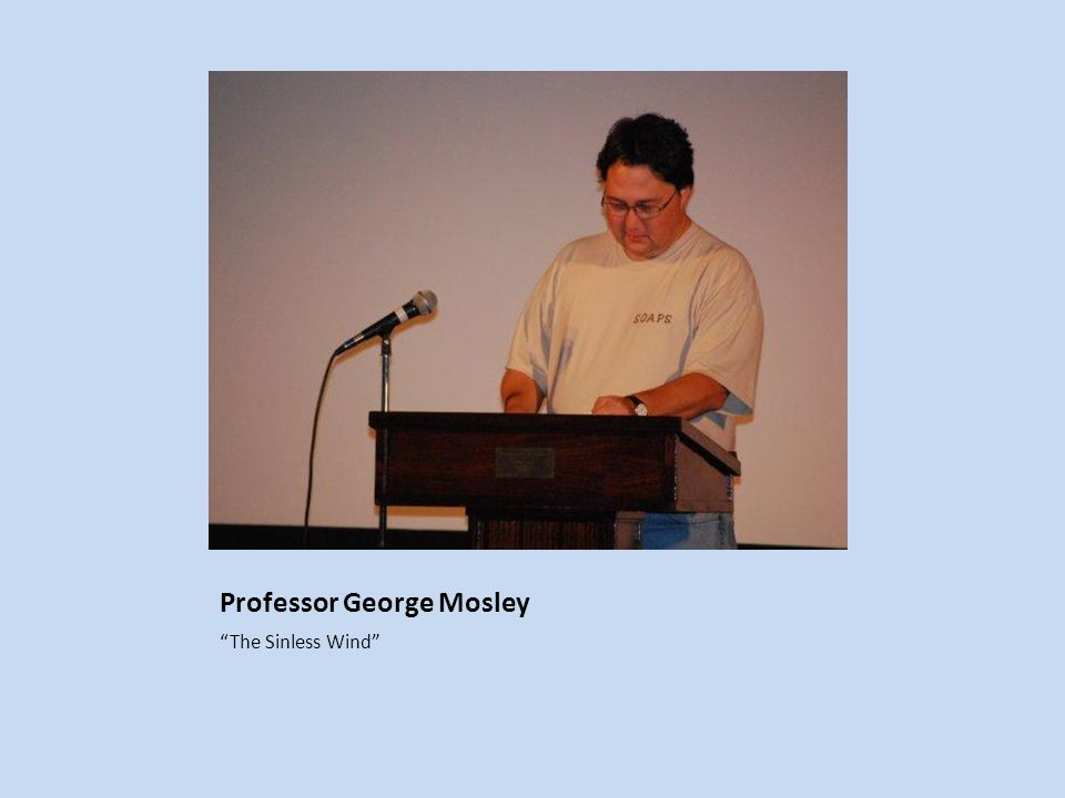 Professor George Mosley The Sinless Wind