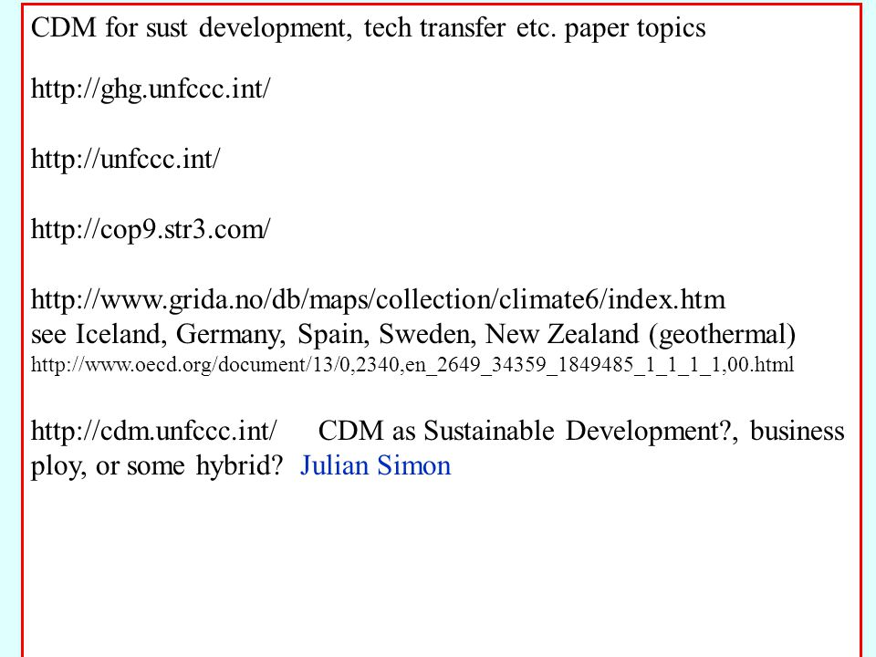 CDM for sust development, tech transfer etc.