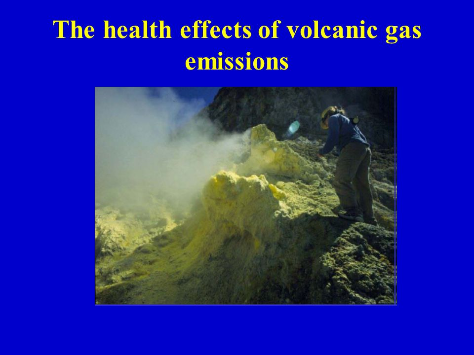 The health effects of volcanic gas emissions