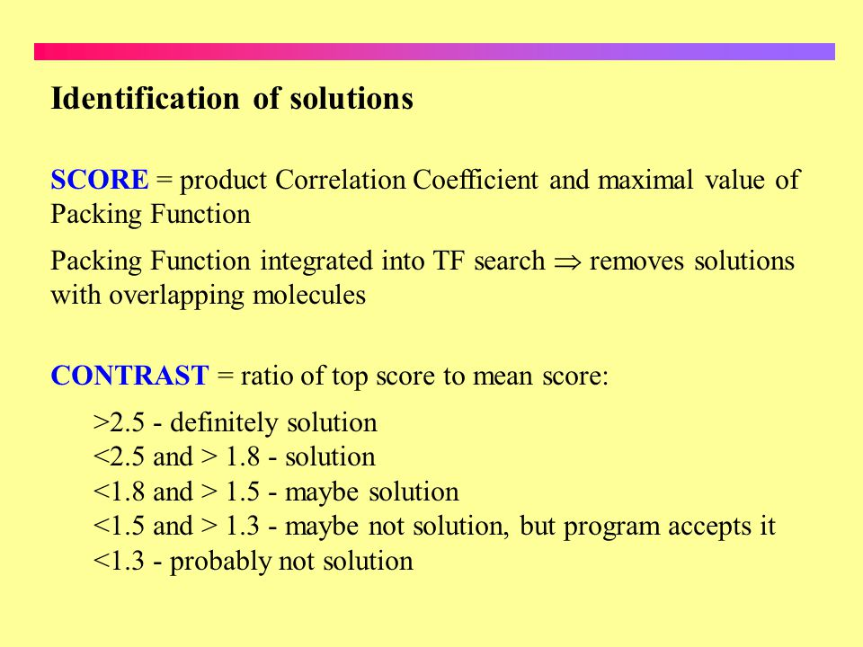 Identification of solutions SCORE = product Correlation Coefficient and maximal value of Packing Function Packing Function integrated into TF search r