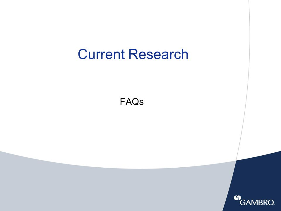 Current Research FAQs