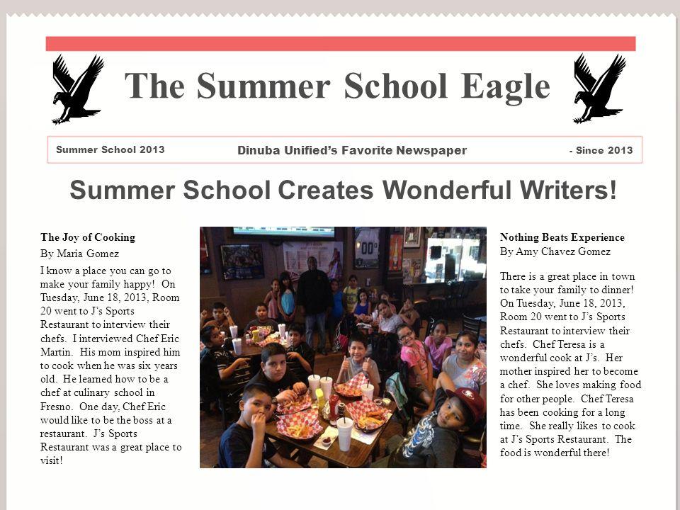 Summer School Creates Wonderful Writers.