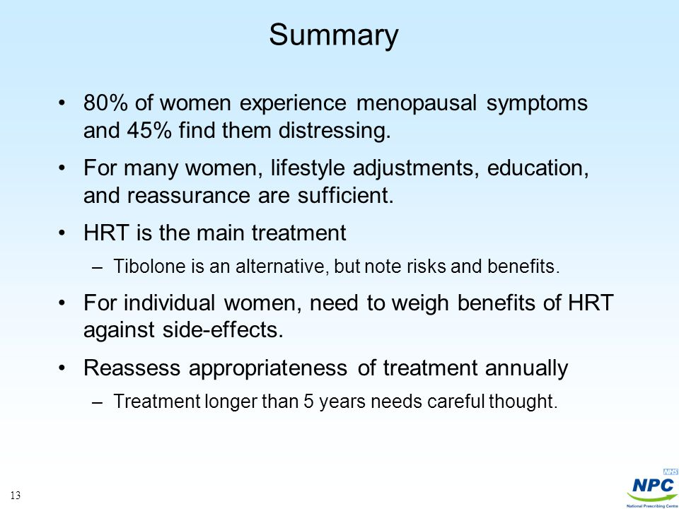 13 Summary 80% of women experience menopausal symptoms and 45% find them distressing.