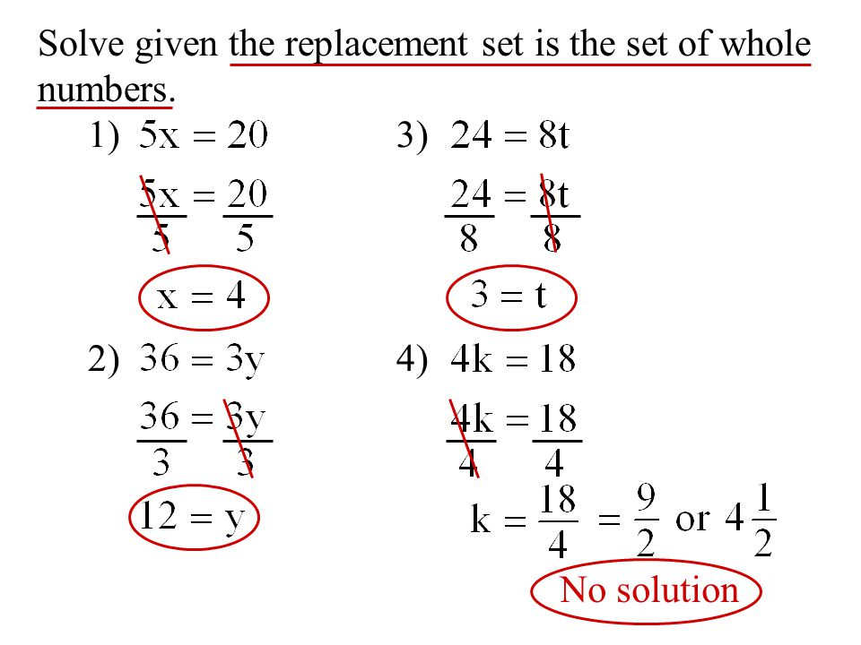 1) 2) 3) 4) Solve given the replacement set is the set of whole numbers. No solution
