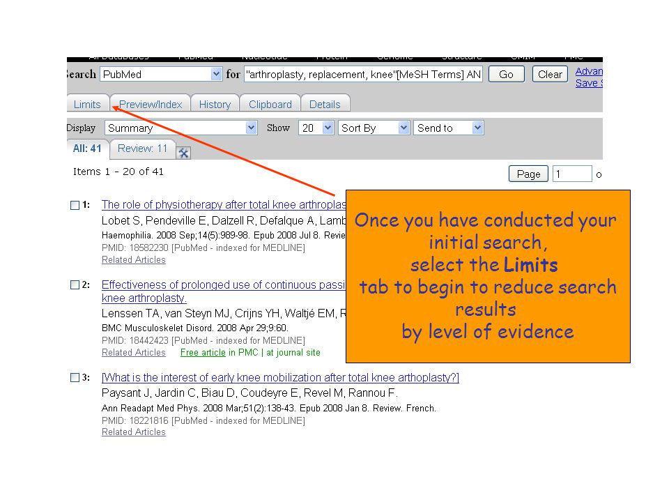 Once you have conducted your initial search, select the Limits tab to begin to reduce search results by level of evidence