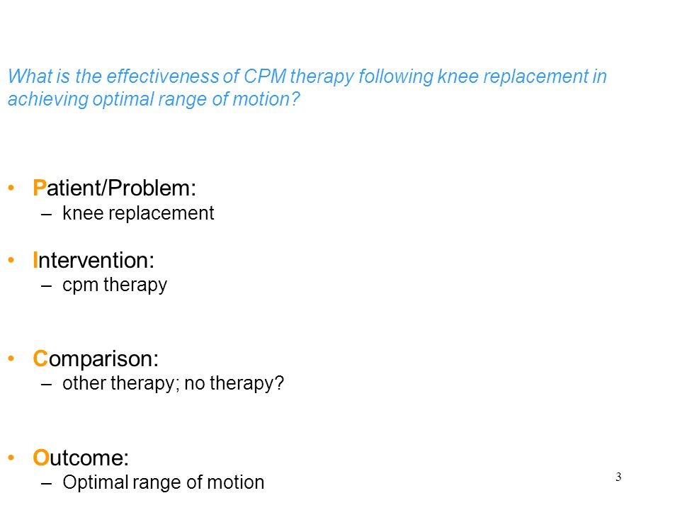 4 What is the effectiveness of CPM therapy following knee replacement in achieving optimal range of motion.