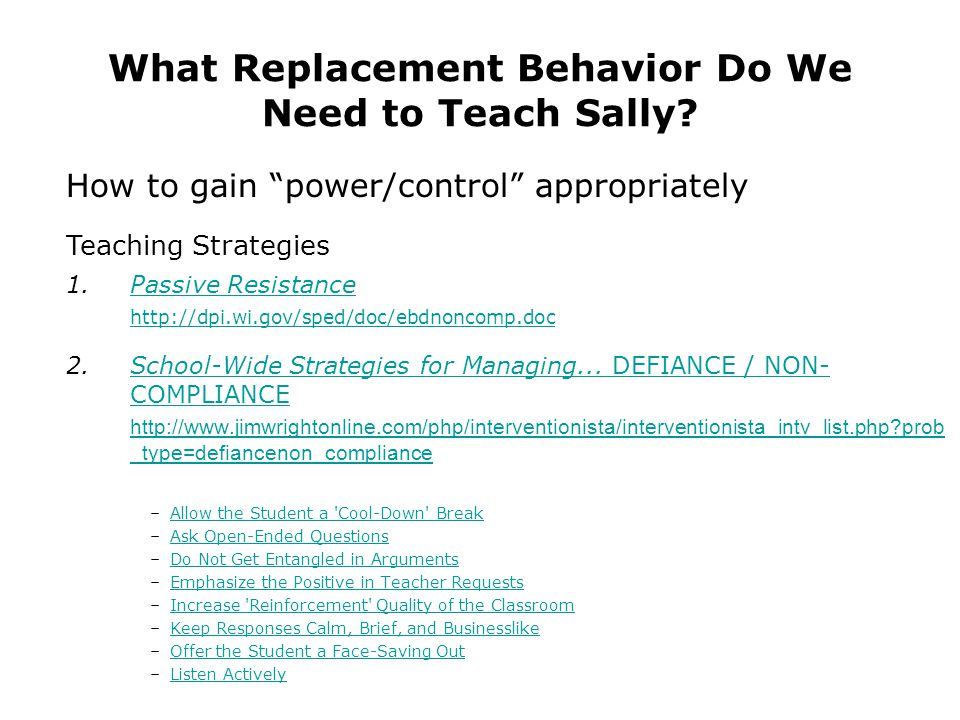 What Replacement Behavior Do We Need to Teach Sally.