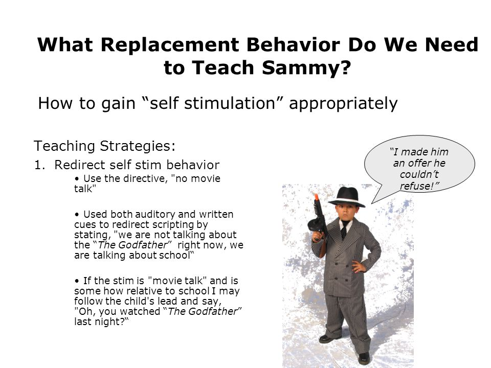 What Replacement Behavior Do We Need to Teach Sammy.