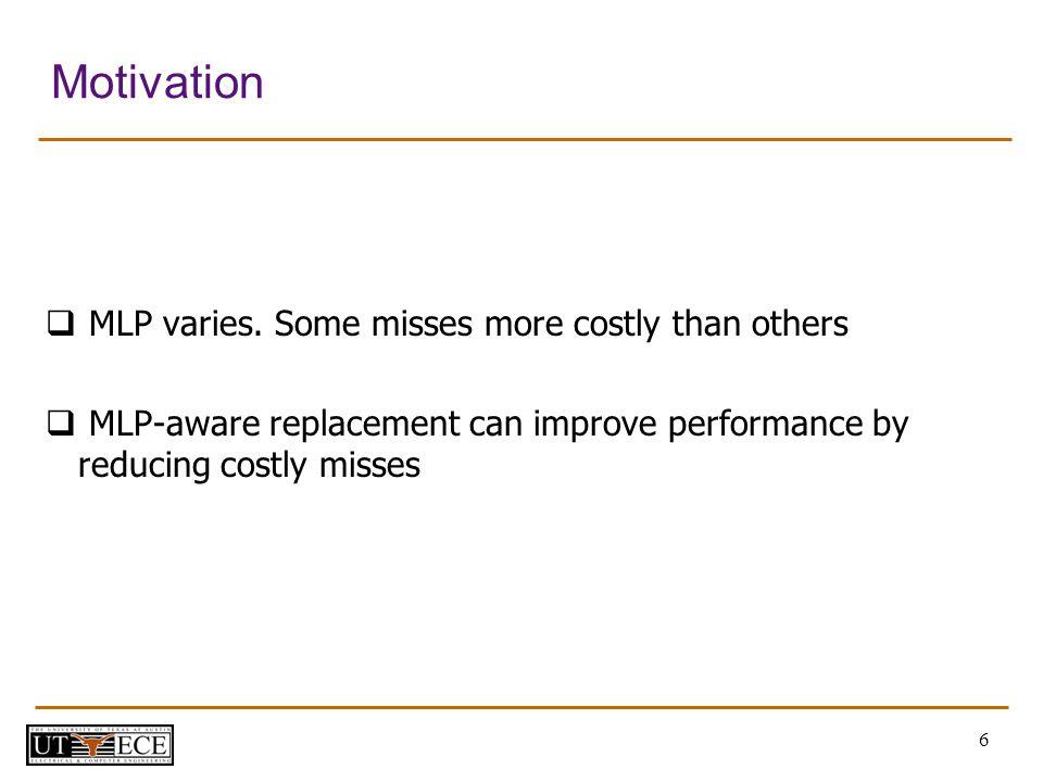 6 Motivation MLP varies.