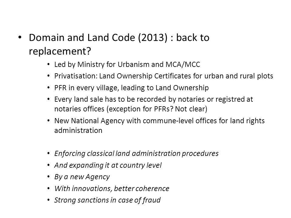 Domain and Land Code (2013) : back to replacement.
