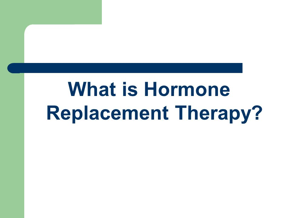 Who Prescribes Hormone Replacement.