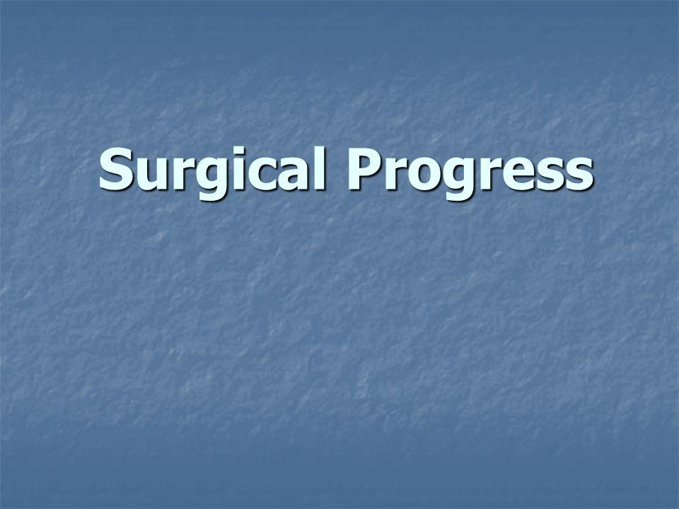 Surgical Progress