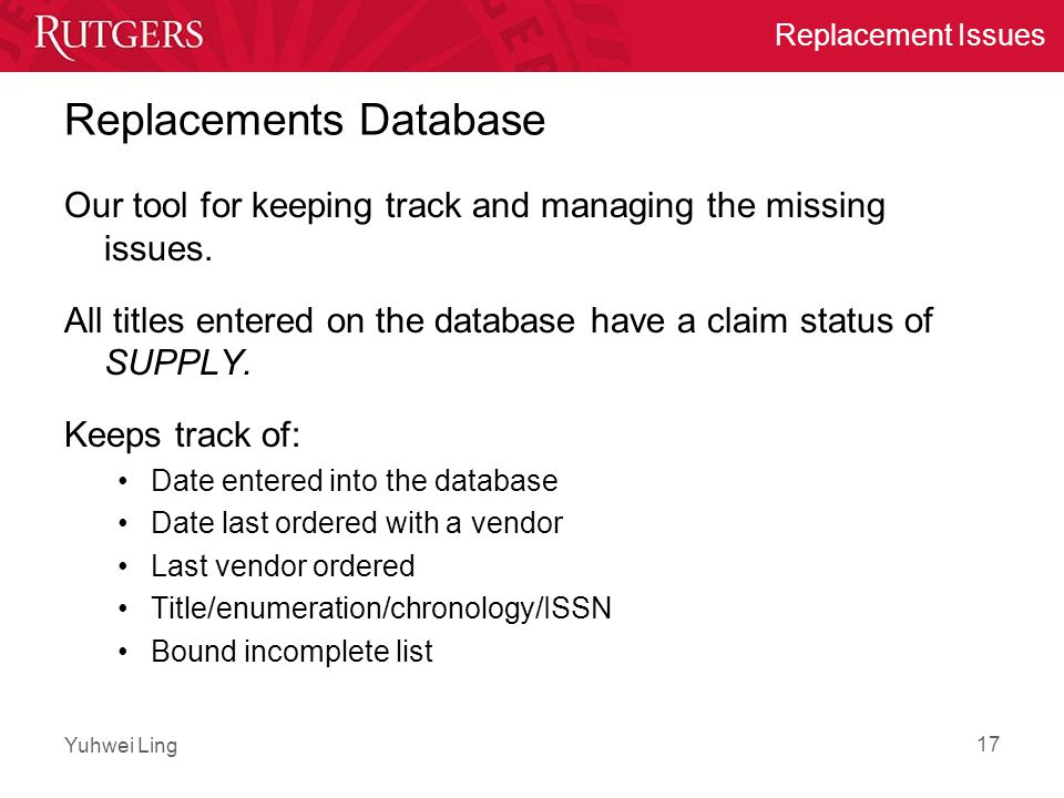 Yuhwei Ling Replacement Issues Replacements Database Our tool for keeping track and managing the missing issues.