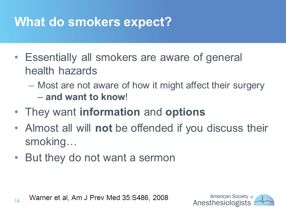 14 What do smokers expect.