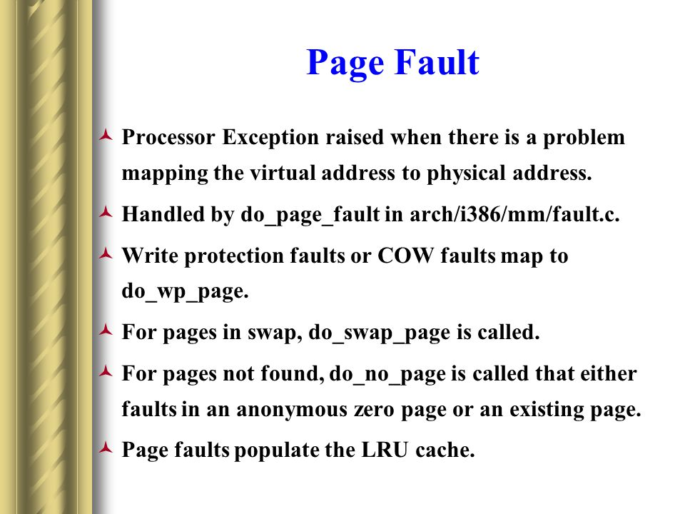 Page Fault Processor Exception raised when there is a problem mapping the virtual address to physical address.
