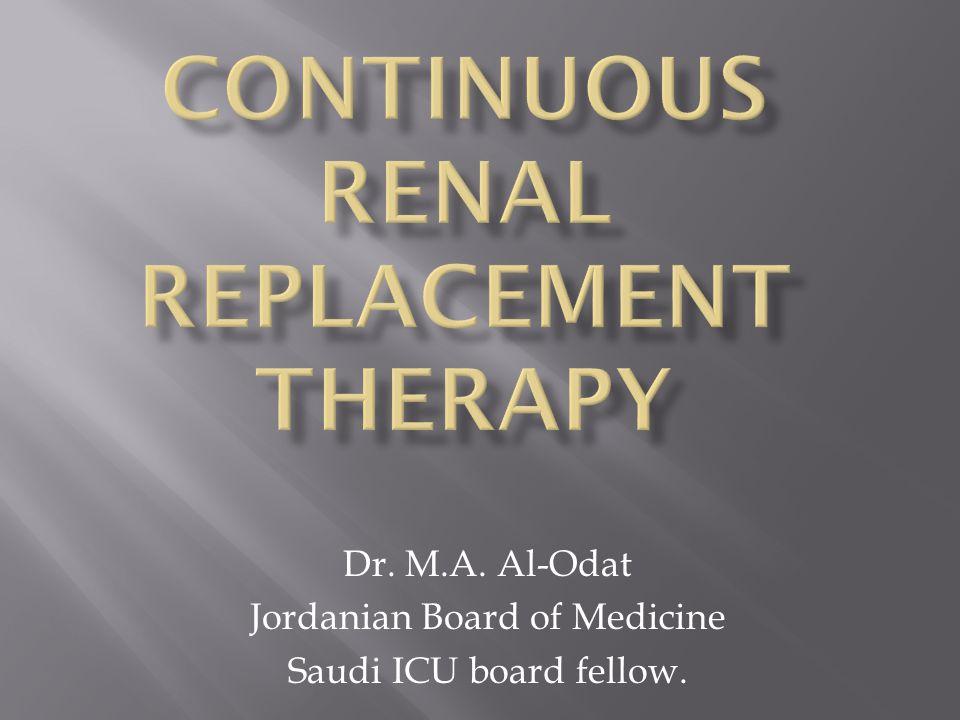 Dr. M.A. Al-Odat Jordanian Board of Medicine Saudi ICU board fellow.