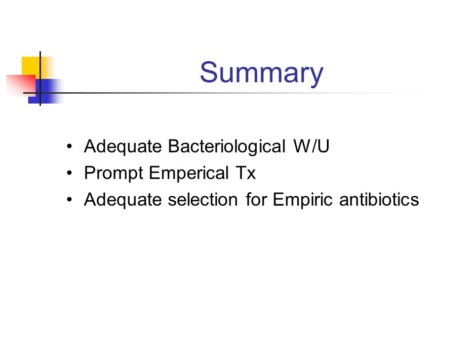 G(-) on Culture Single G(-) Pseudomonas/ XanthomonasMultiple &/ Anaerobes Adjust antibiotics Clinical Improvement Continue continuous AG Stop Cefa Add