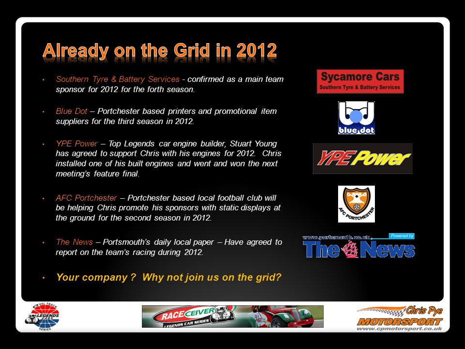 Southern Tyre & Battery Services - confirmed as a main team sponsor for 2012 for the forth season.