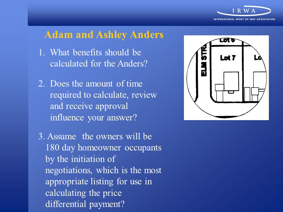 Adam and Ashley Anders 1. What benefits should be calculated for the Anders.