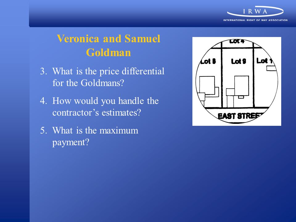 Veronica and Samuel Goldman 3. What is the price differential for the Goldmans.