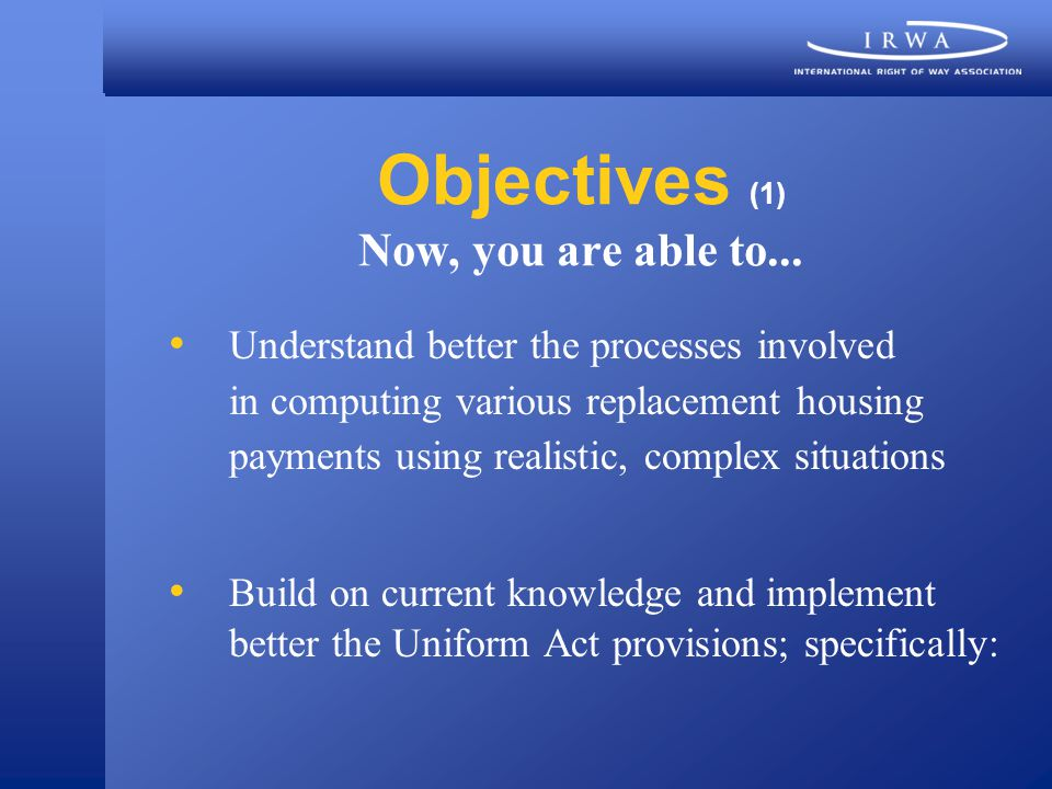 Objectives (1) Now, you are able to...