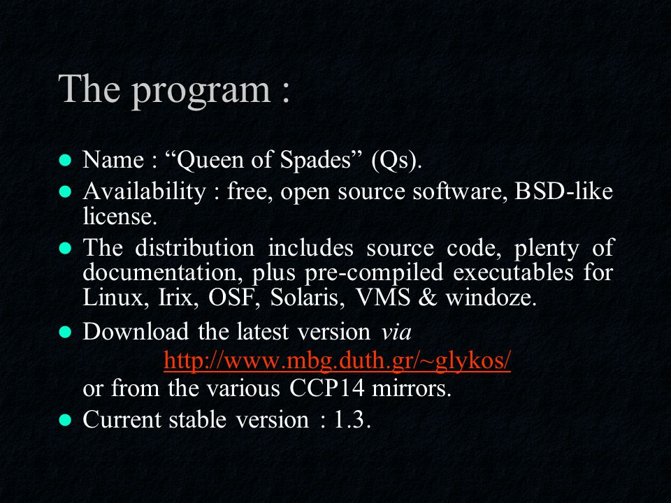 The program : Name : Queen of Spades (Qs).