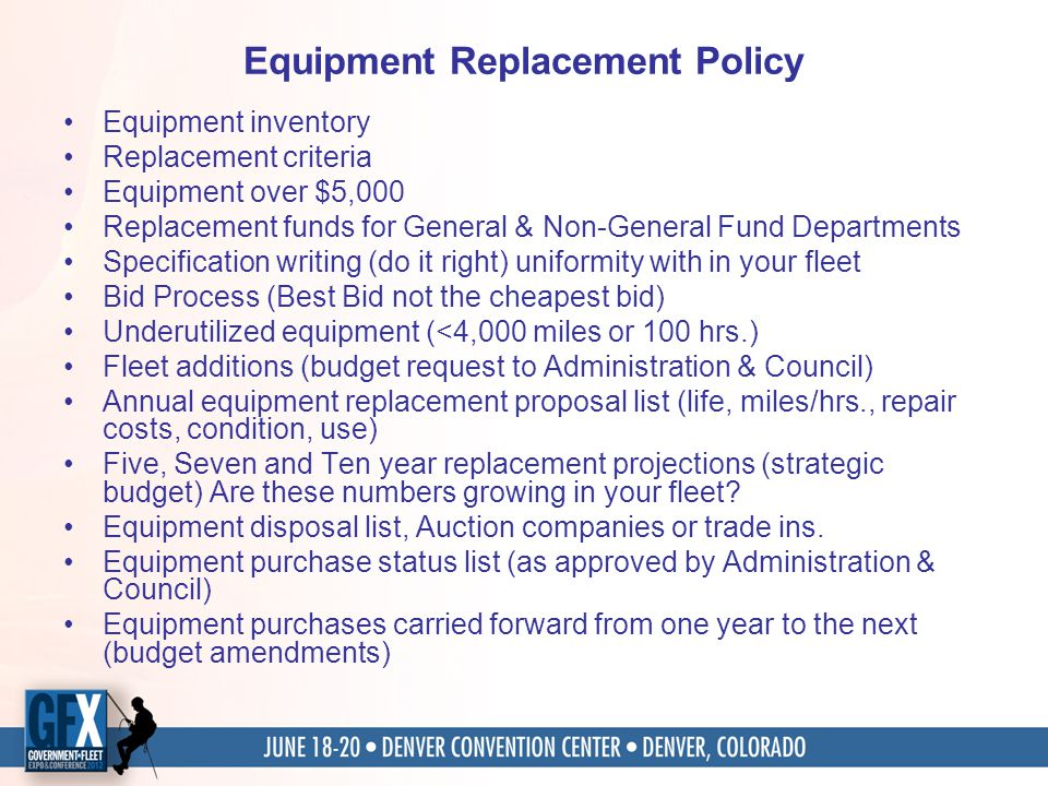 Equipment Replacement Policy Equipment inventory Replacement criteria Equipment over $5,000 Replacement funds for General & Non-General Fund Departmen