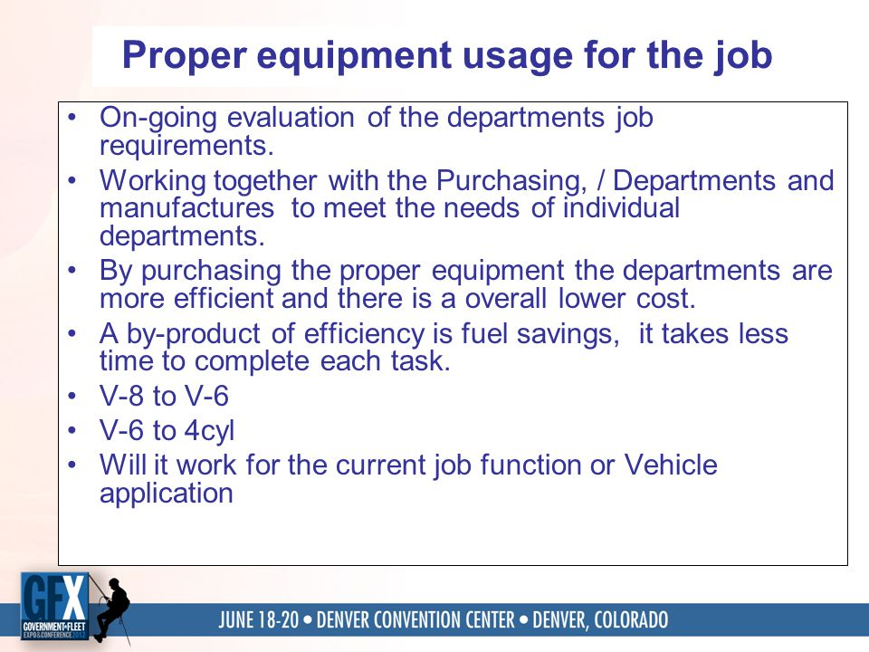 Proper equipment usage for the job On-going evaluation of the departments job requirements. Working together with the Purchasing, / Departments and ma