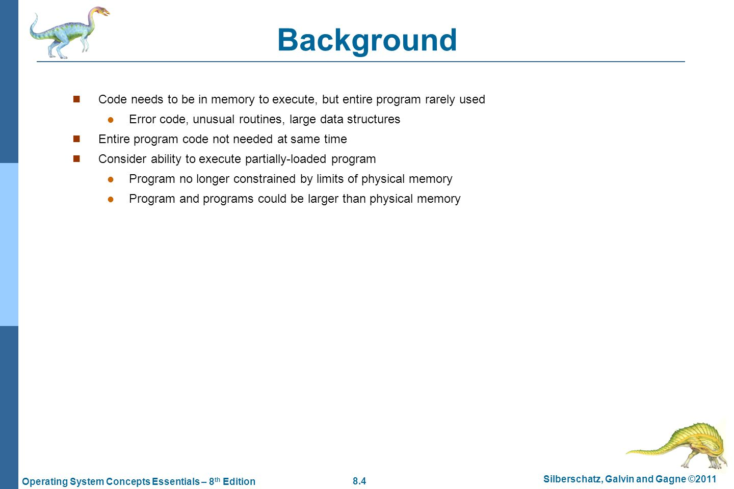 8.65 Silberschatz, Galvin and Gagne ©2011 Operating System Concepts Essentials – 8 th Edition Buddy System Allocator
