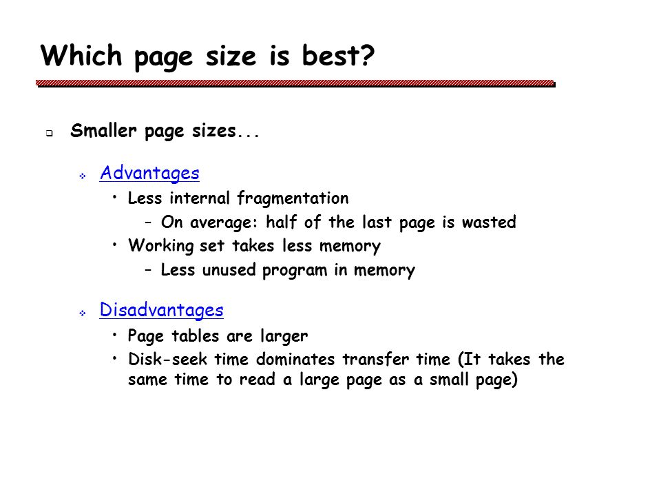 Which page size is best.Smaller page sizes...