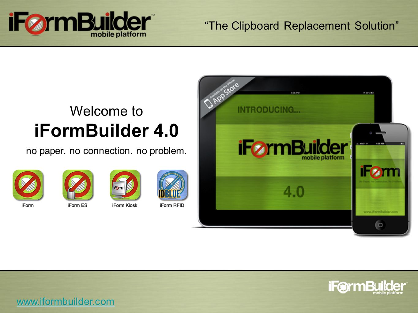 The Clipboard Replacement Solution Welcome to iFormBuilder 4.0 no paper.
