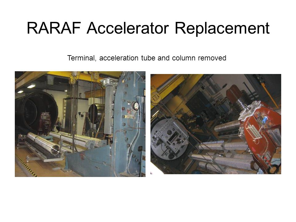 RARAF Accelerator Replacement Terminal, acceleration tube and column removed
