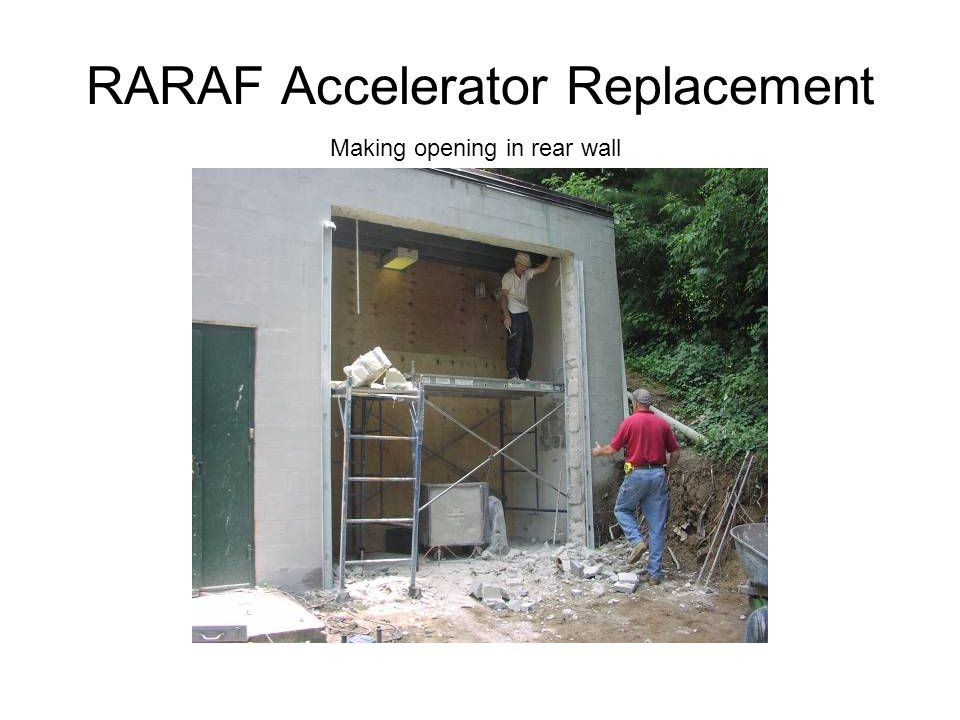 RARAF Accelerator Replacement Making opening in rear wall