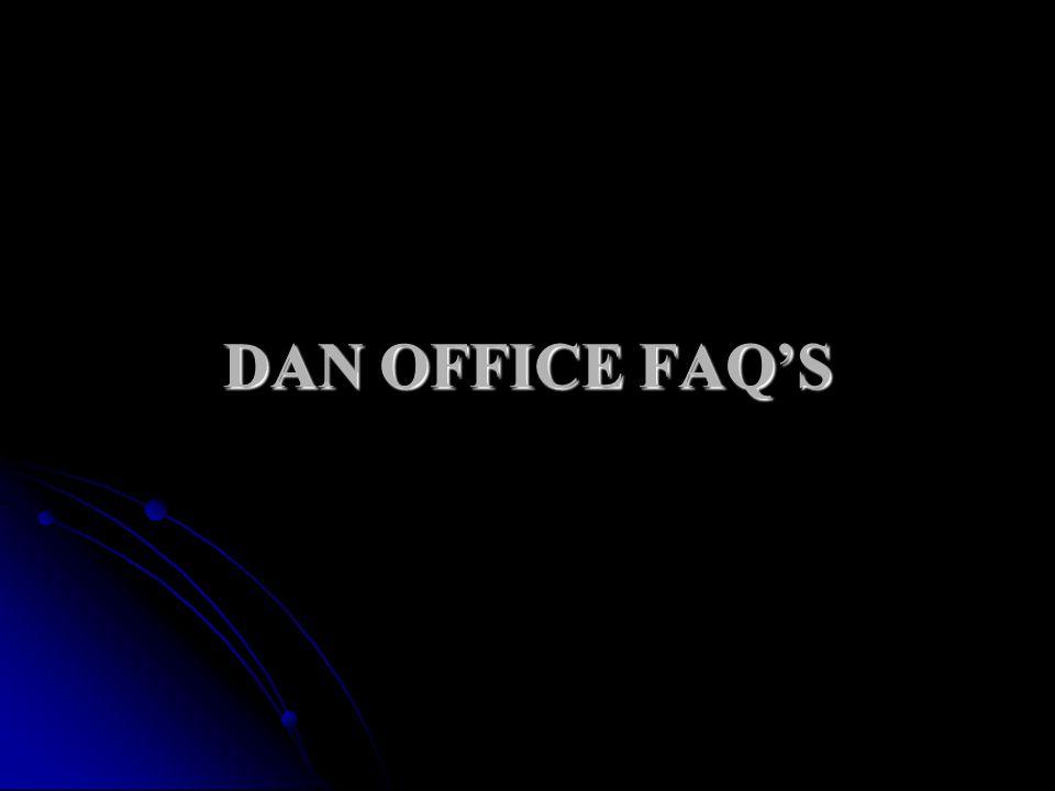 DAN OFFICE FAQS