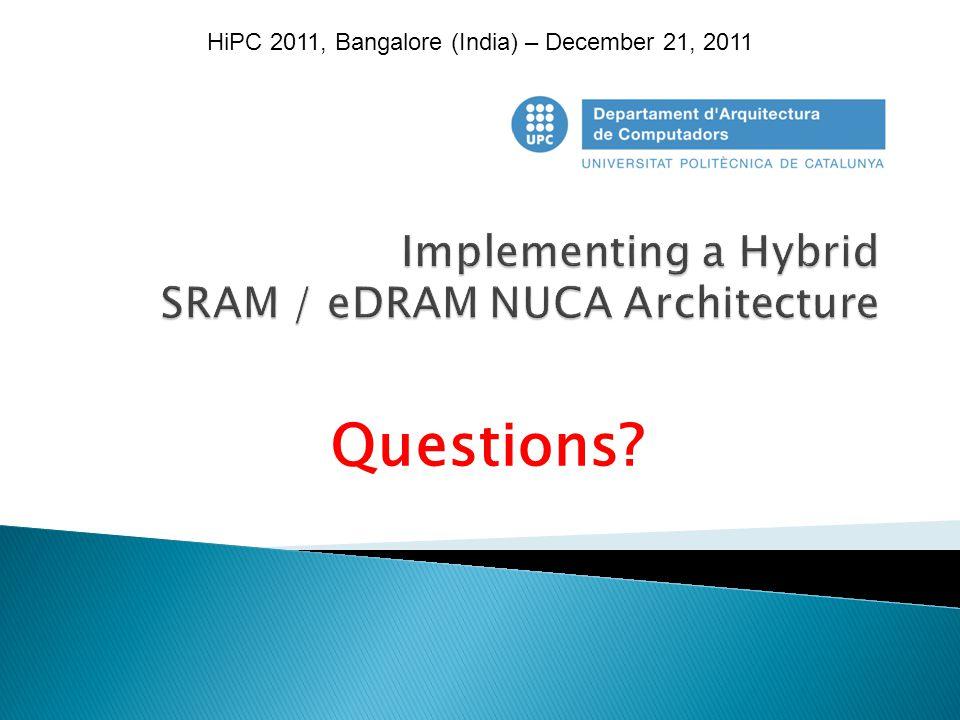 Questions? HiPC 2011, Bangalore (India) – December 21, 2011