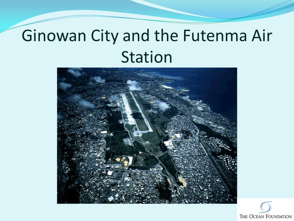 Ginowan City and the Futenma Air Station