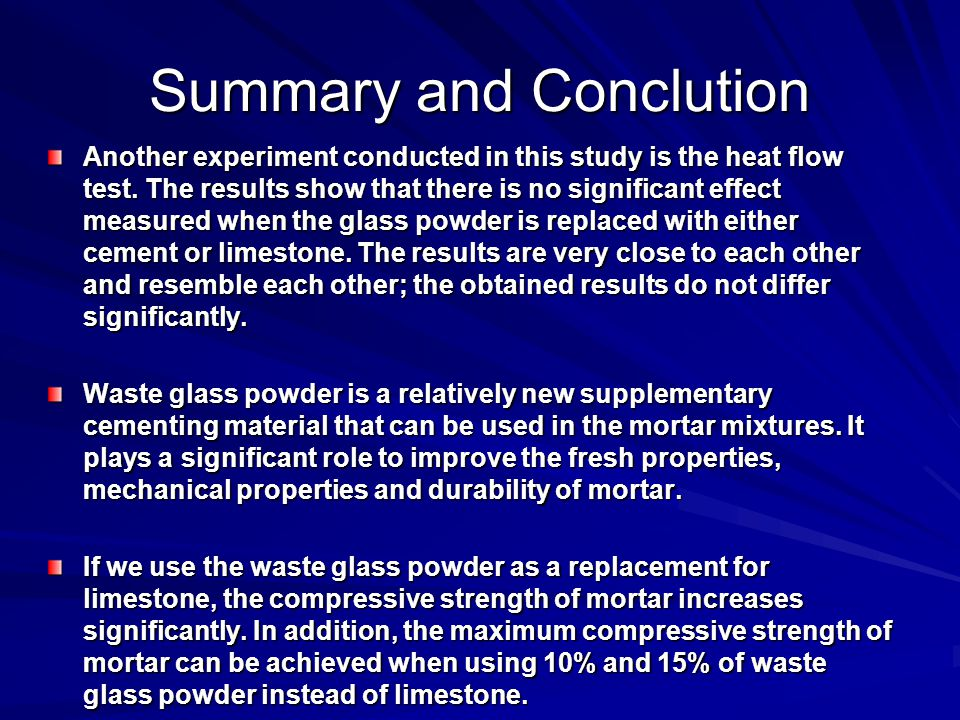 Summary and Conclution Another experiment conducted in this study is the heat flow test.