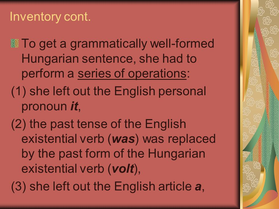 Grammatical transfer operations: (1) replacements, (2) transpositions, (3) insertions, (4) omissions (Vaseva 1980).