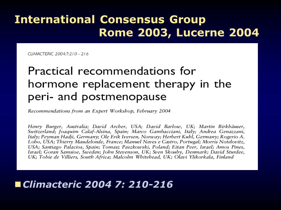 International Consensus Group Rome 2003, Lucerne 2004 Climacteric 2004 7: 210-216