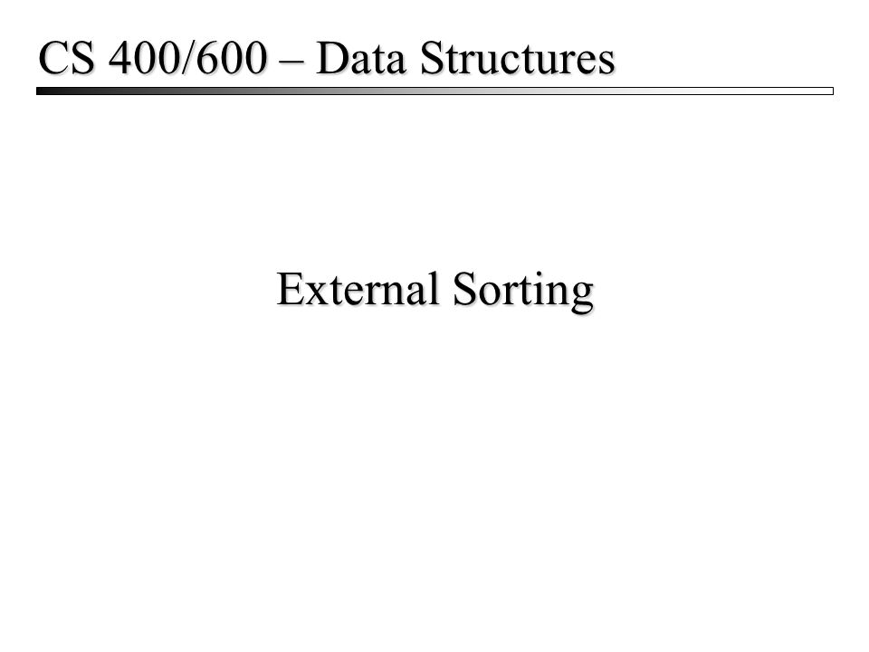 External Sorting2 Motivation Sometimes the data to sort are too large to fit in memory.
