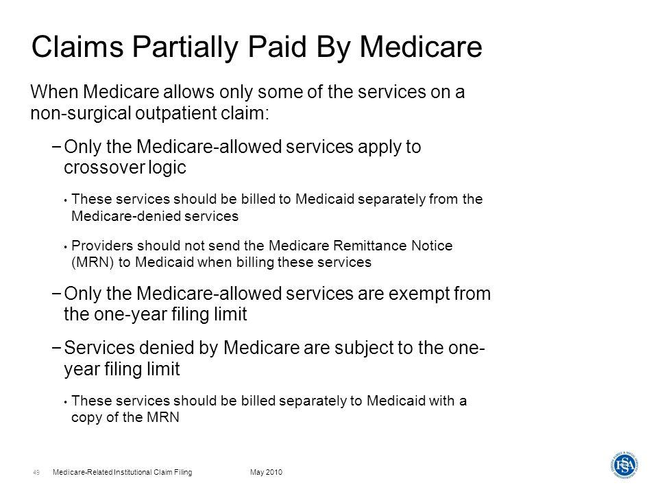 Medicare-Related Institutional Claim FilingMay 2010 50 Web interChange – Claims Processing Menu