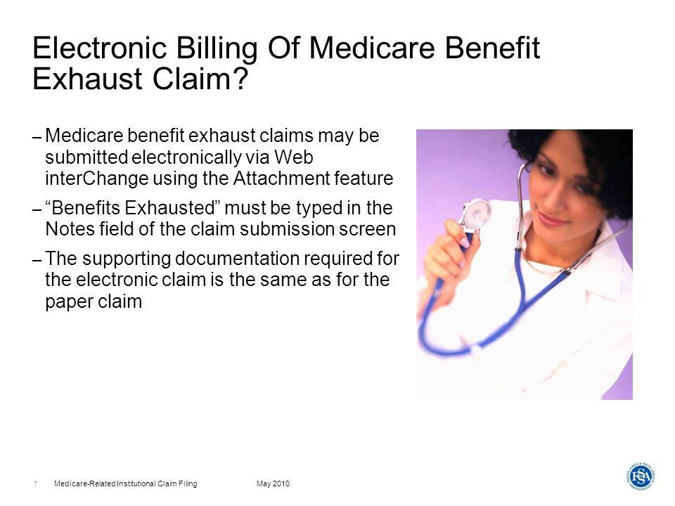 Medicare-Related Institutional Claim FilingMay 2010 8 Billing Information