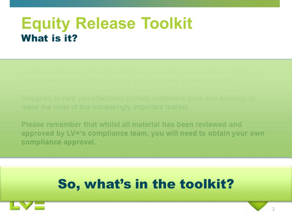 2 Equity Release Toolkit What is it.